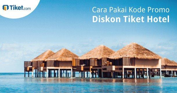 Kode Promo Hotel Tiket.com