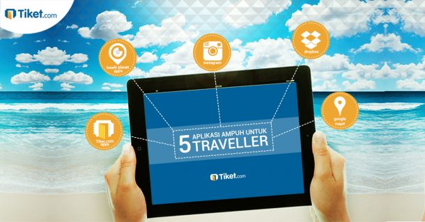 tiket.com 5 aplikasi untuk traveler