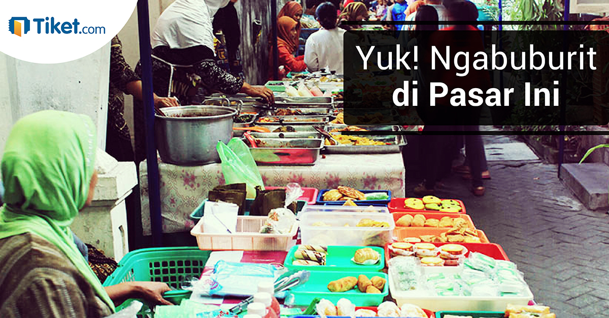Pasar Takjil & Pasar Ramadan