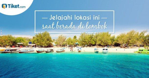 Jelajahi lokasi ini saat berada di lombok