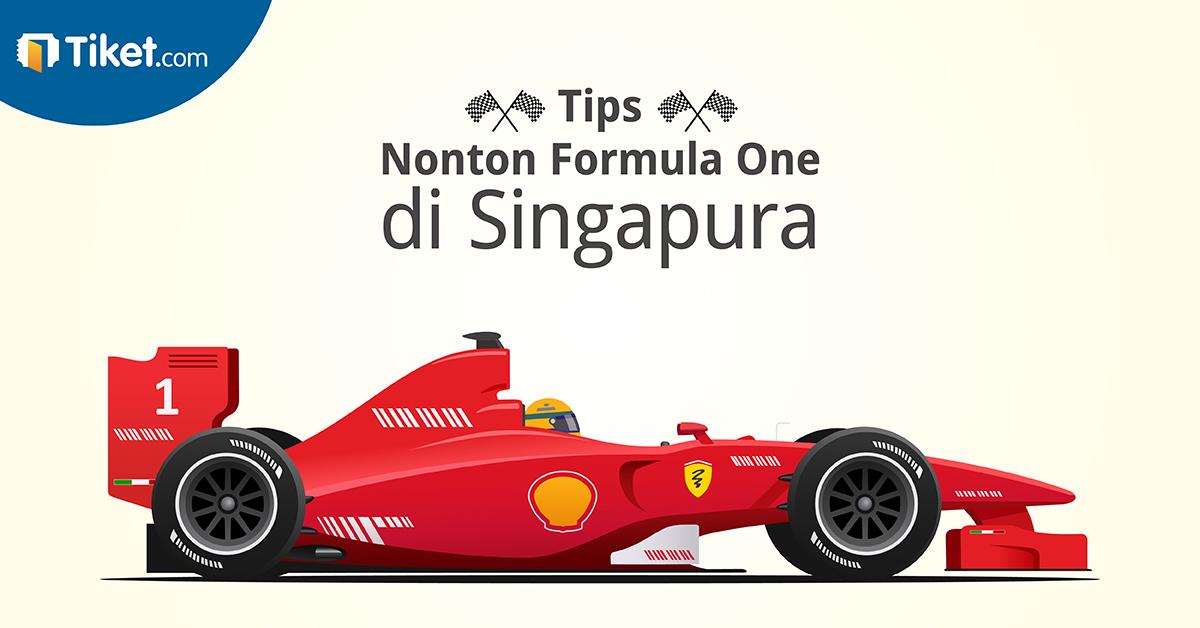 Tips Nonton Formula One di Singapura-01