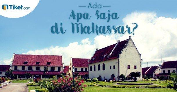 Ada Apa Saja di Makassar