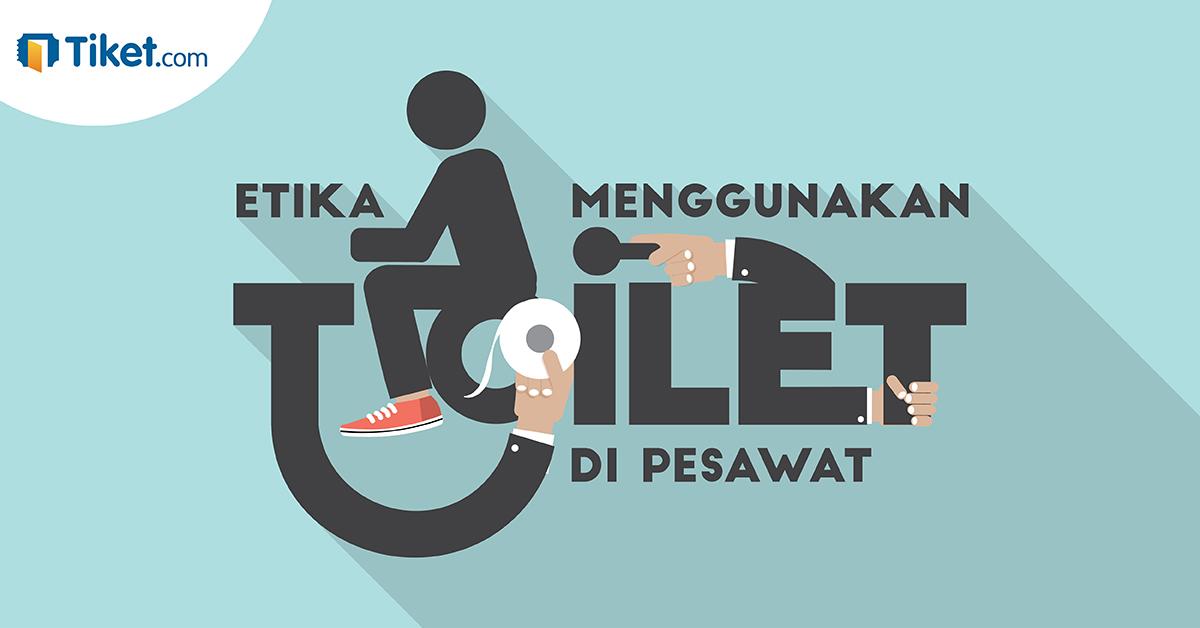 Etika Menggunakan di Toilet Pesawat