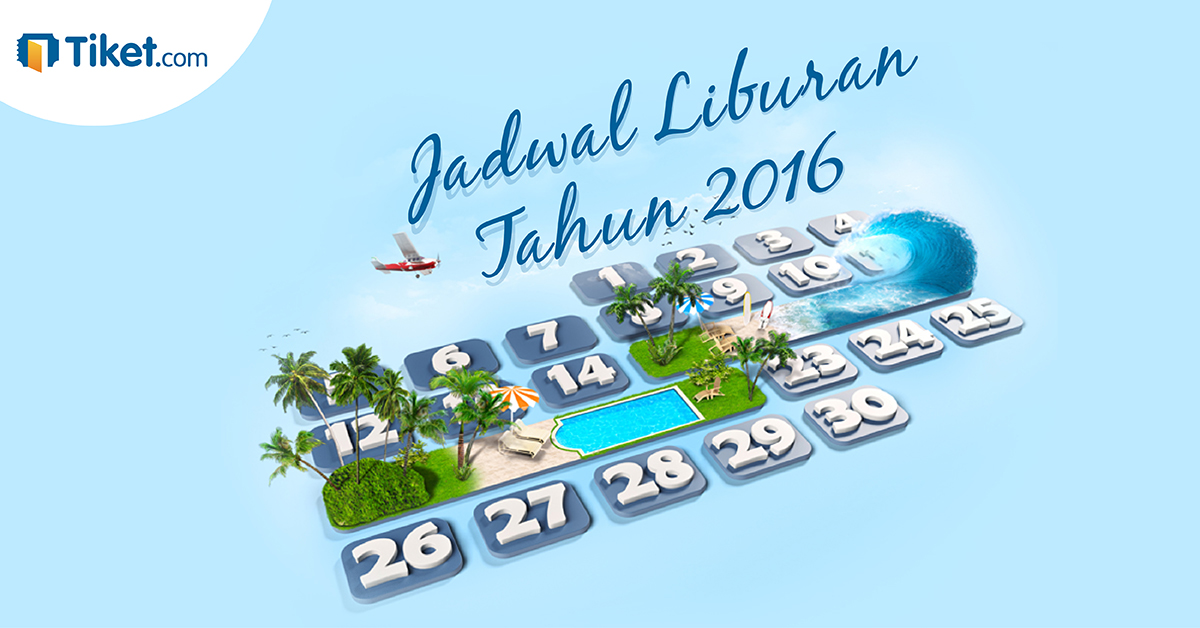 Tiket.com Blog » Kalender Cuti 2016 Sudah Keluar Lho!