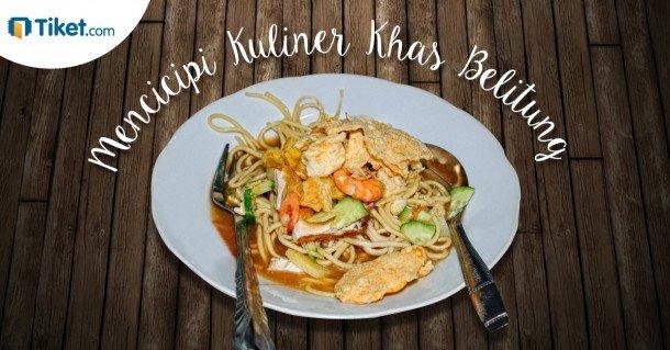 Blog - Mencicipi Kuliner Khas Belitung