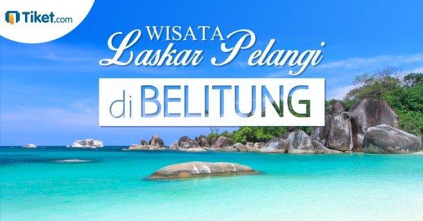 Blog - Wisata Laskar Pelangi di Belitung