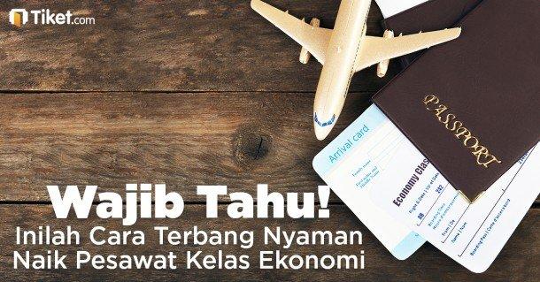 Wajib Tahu! Inilah Cara Terbang Nyaman Naik Pesawat Kelas Ekonomi