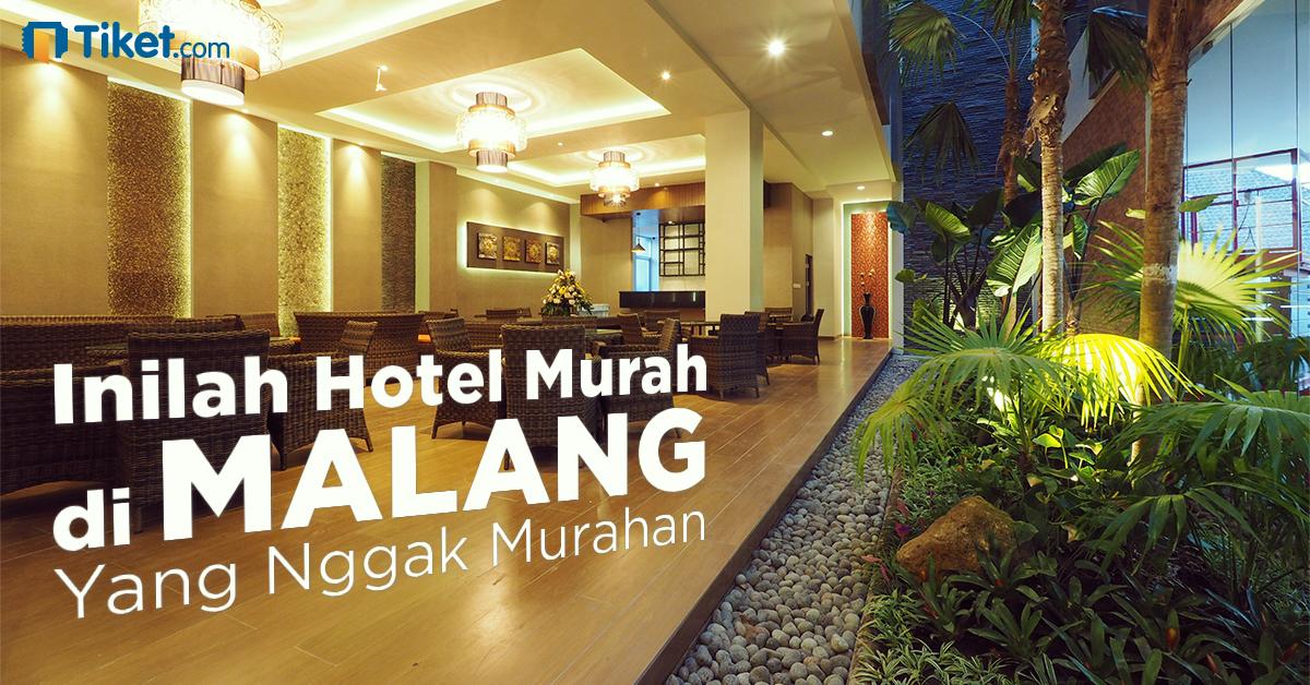 Malang Kota Wisata Ini Rekomendasi Hotel Murah Tapi Nggak Murahan Di Sana