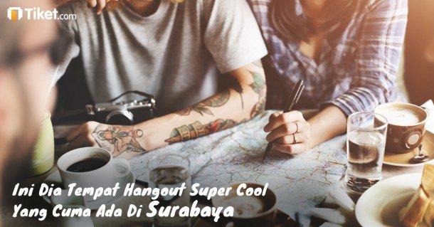 Hangout Surabaya