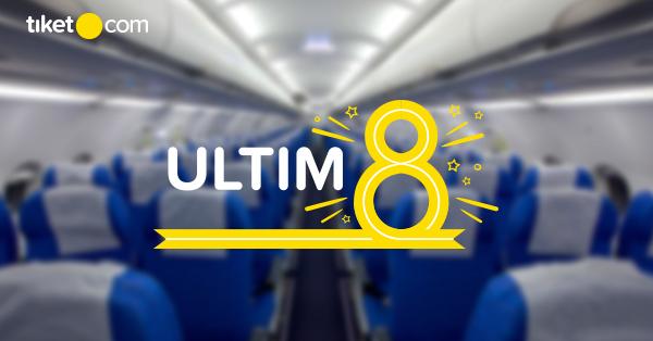 Tiket Pesawat Mulai dari 800 Ribuan, Ayo Ikutan Promo UltimEight dari tiket.com!