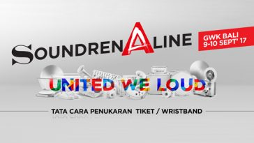 Penukaran Tiket Soundrenaline 2017
