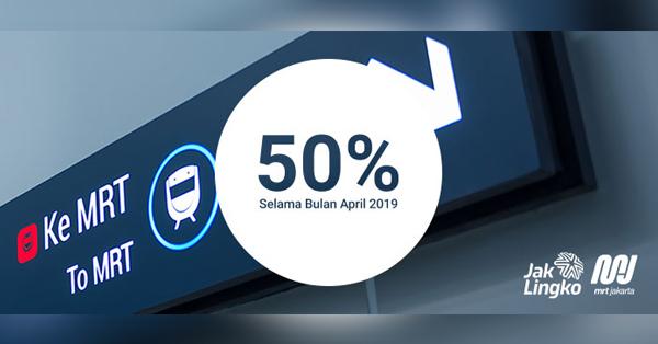 Tarif MRT Jakarta - Diskon 50% selama bulan April 2019